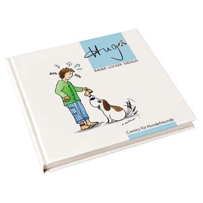 """Comicbuch """"Hugo – Immer freundlich wedeln"""""""