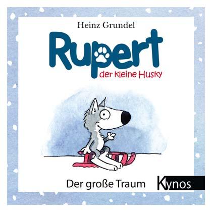 """Buch """"Rupert, der kleine Husky"""""""