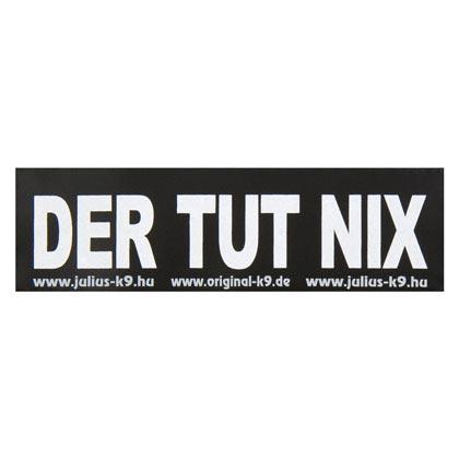"""Julius-K9® Klettsticker """"Der tut nix"""""""